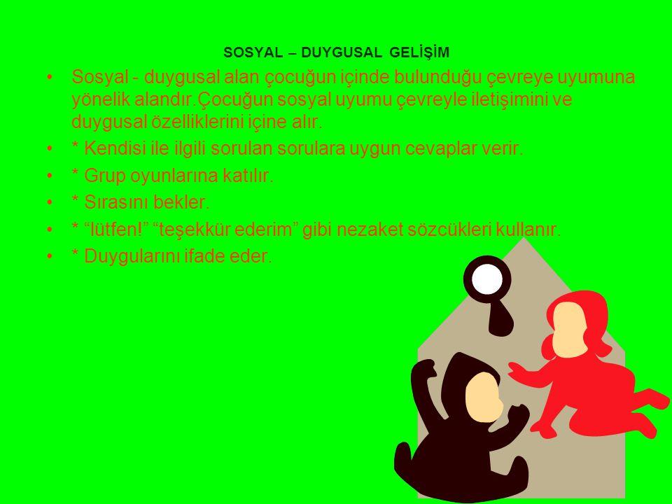 SOSYAL – DUYGUSAL GELİŞİM