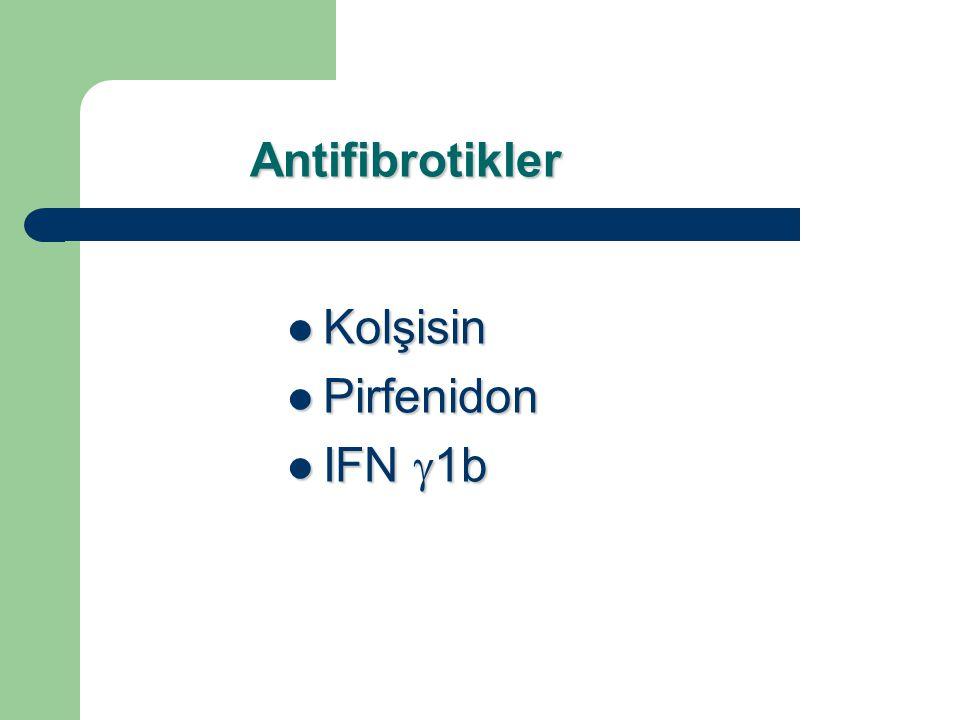 Antifibrotikler Kolşisin Pirfenidon IFN g1b