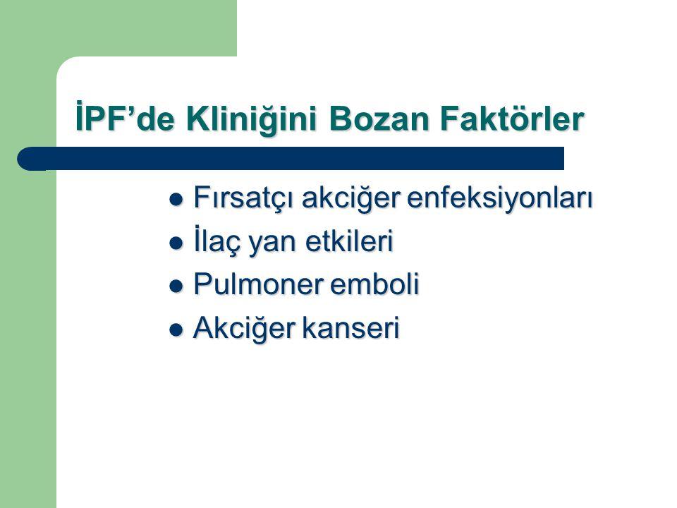 İPF'de Kliniğini Bozan Faktörler