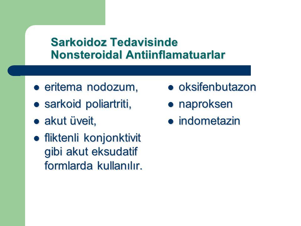 Sarkoidoz Tedavisinde Nonsteroidal Antiinflamatuarlar