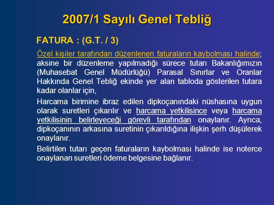 2007/1 Sayılı Genel Tebliğ FATURA : (G.T. / 3)