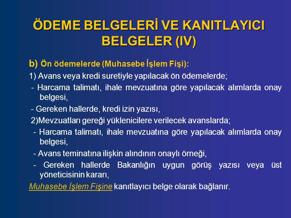 ÖDEME BELGELERİ VE KANITLAYICI BELGELER (IV)