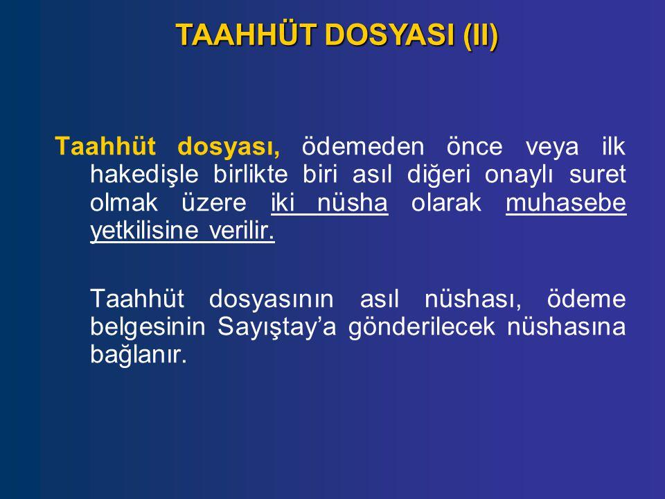 TAAHHÜT DOSYASI (II)