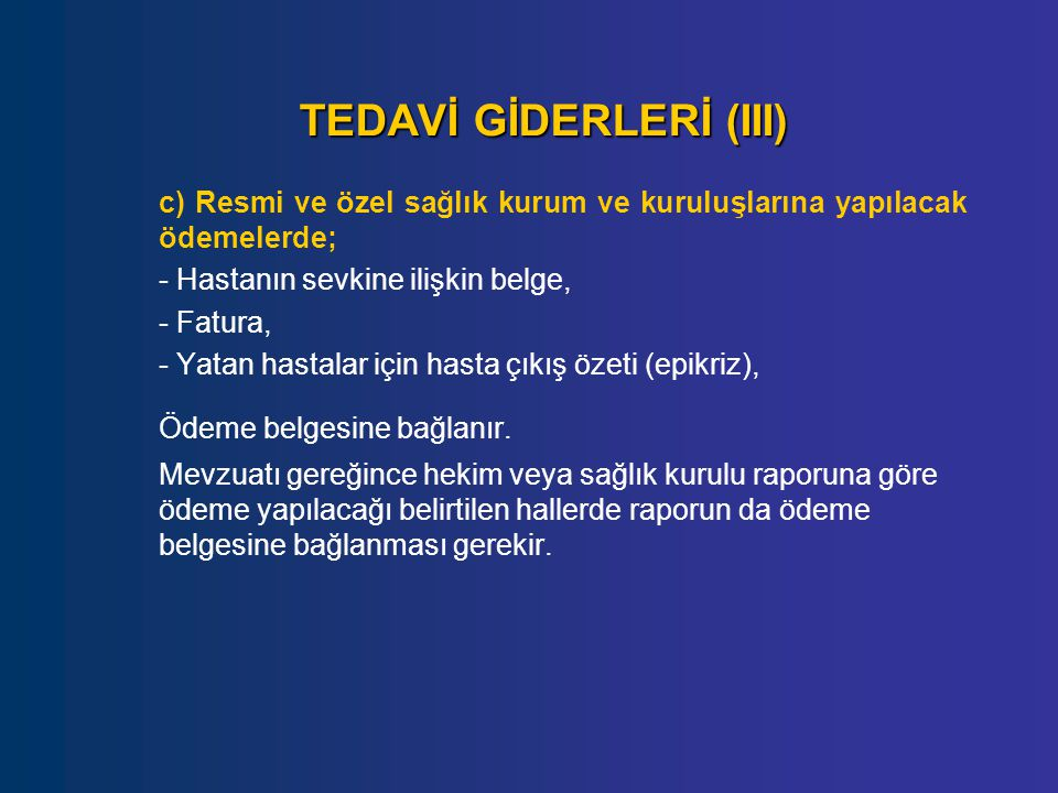 TEDAVİ GİDERLERİ (III)