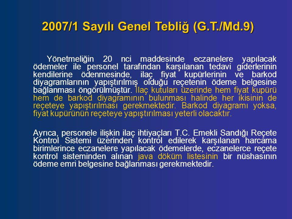 2007/1 Sayılı Genel Tebliğ (G.T./Md.9)