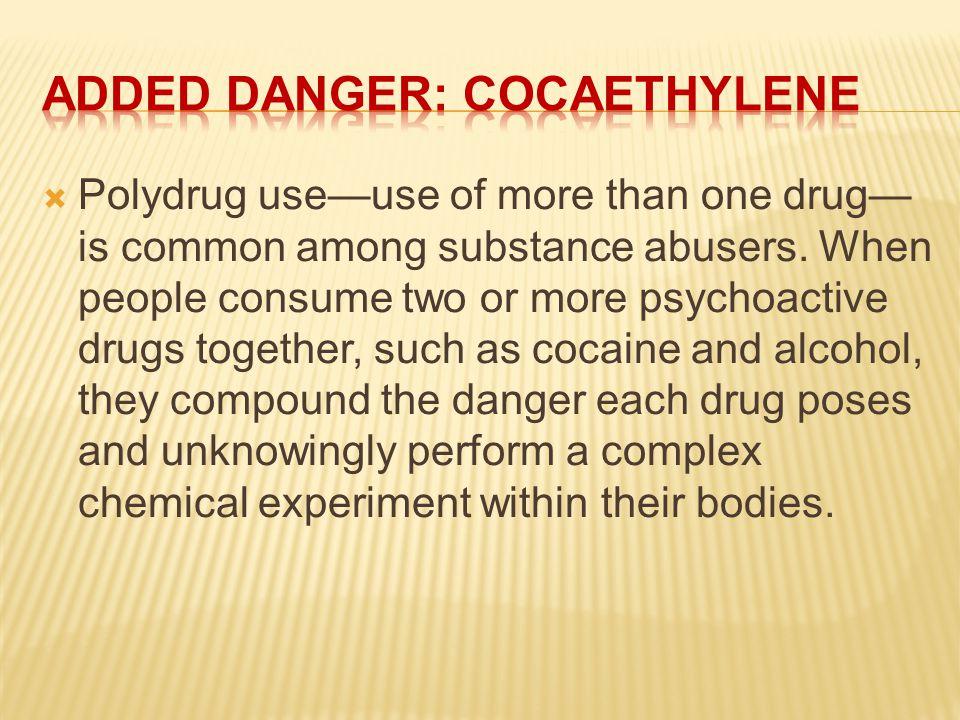 Added Danger: Cocaethylene