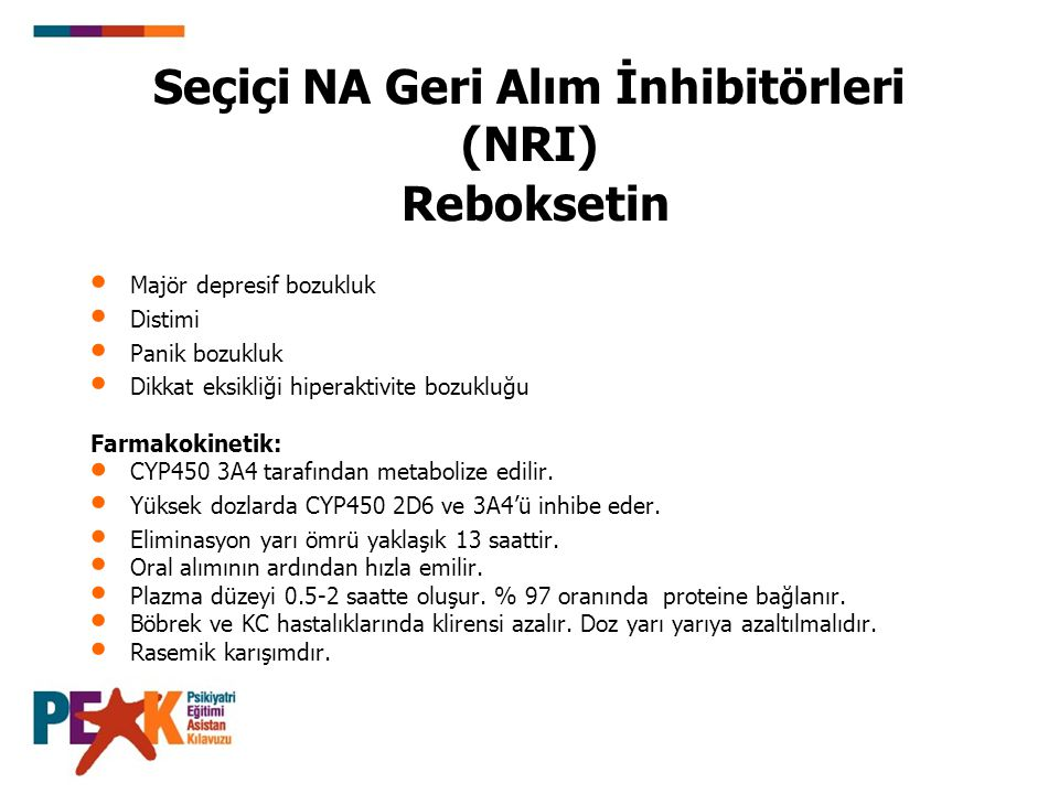 Seçiçi NA Geri Alım İnhibitörleri (NRI) Reboksetin
