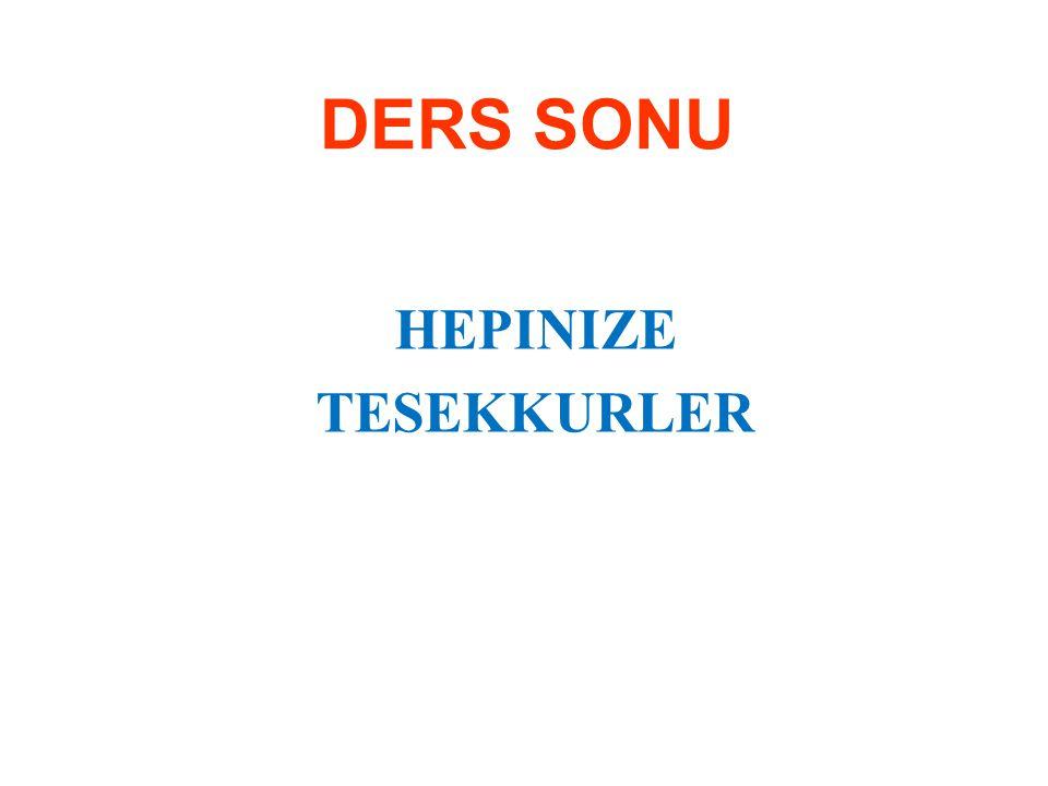 DERS SONU HEPINIZE TESEKKURLER