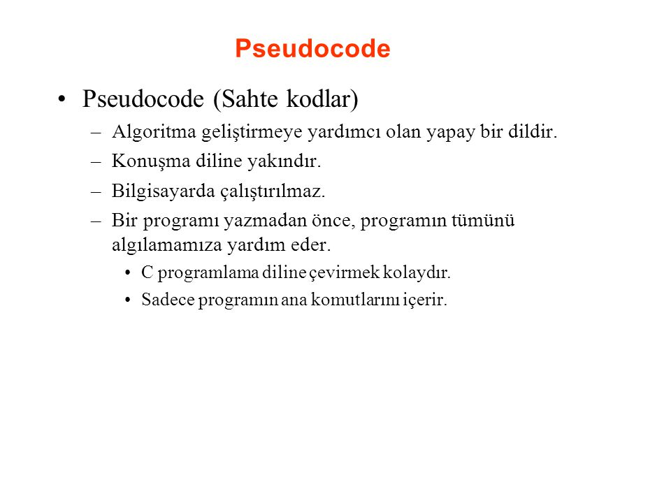 Pseudocode (Sahte kodlar)