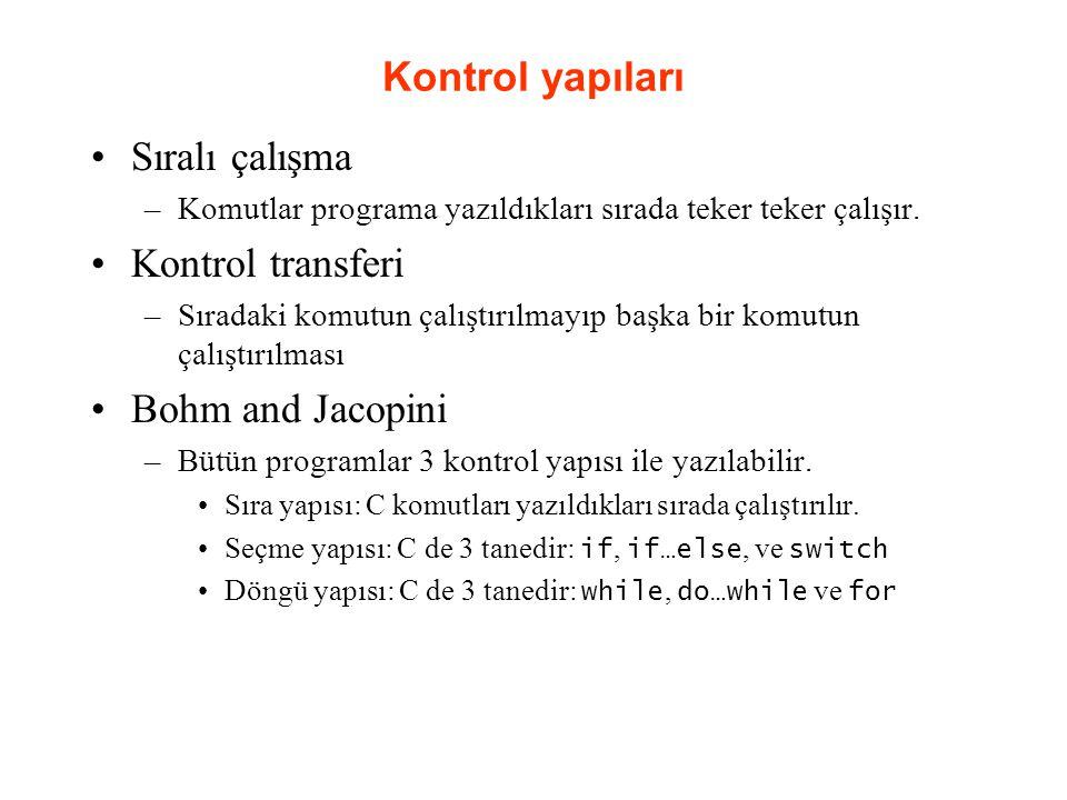 Kontrol yapıları Sıralı çalışma Kontrol transferi Bohm and Jacopini