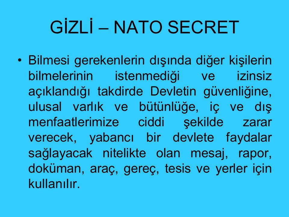 GİZLİ – NATO SECRET