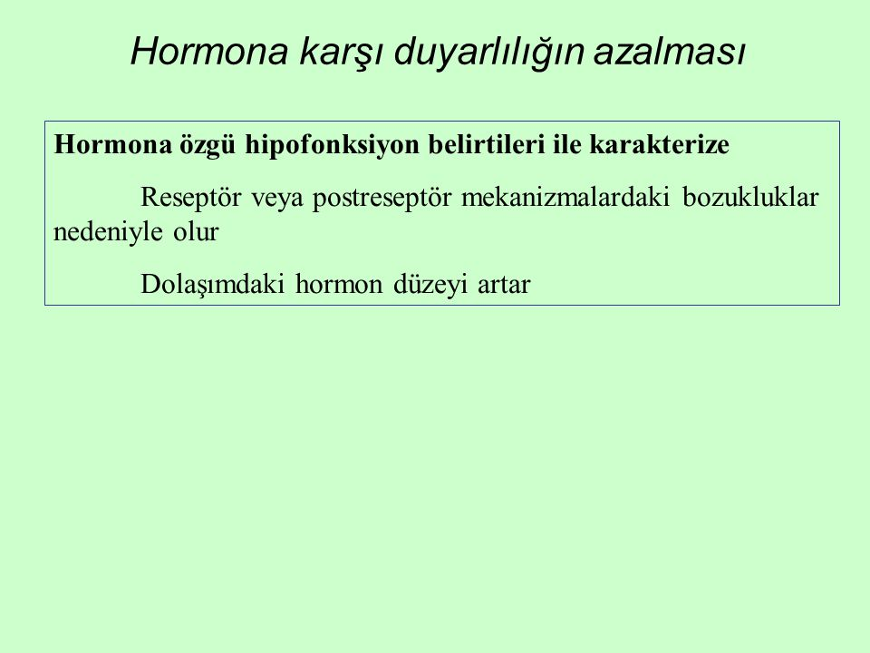 Hormona karşı duyarlılığın azalması