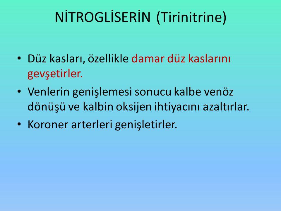 NİTROGLİSERİN (Tirinitrine)