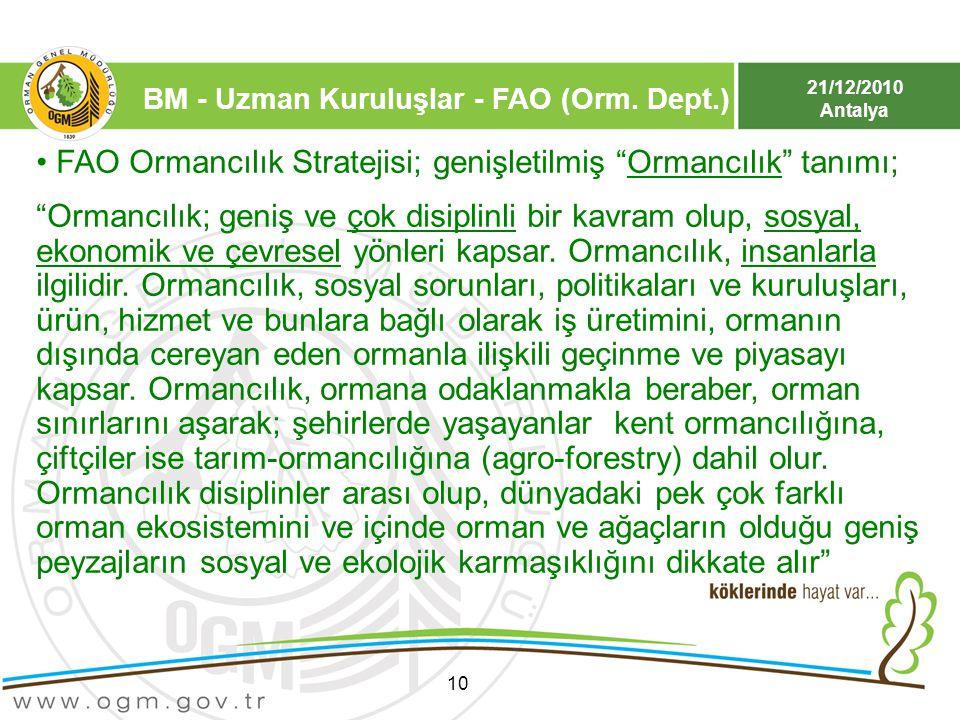 FAO Ormancılık Stratejisi; genişletilmiş Ormancılık tanımı;
