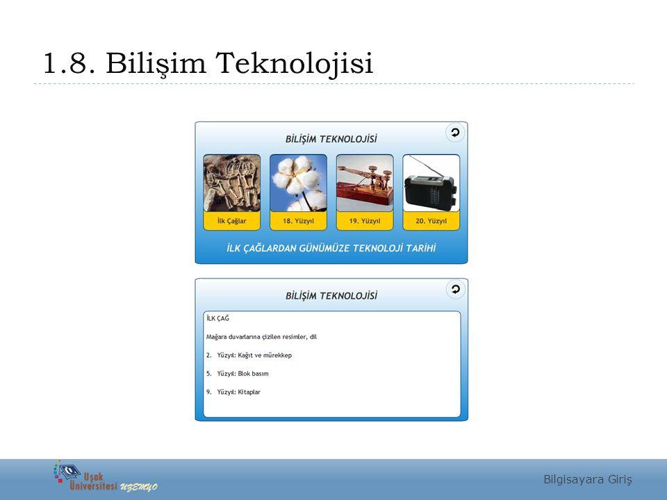 1.8. Bilişim Teknolojisi Bilgisayara Giriş