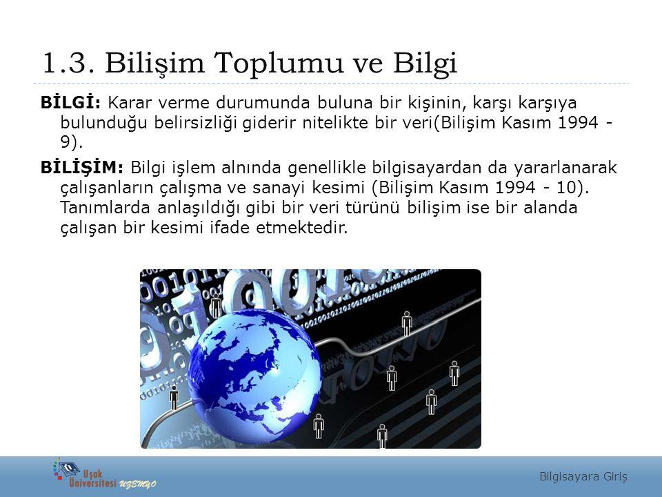 1.3. Bilişim Toplumu ve Bilgi