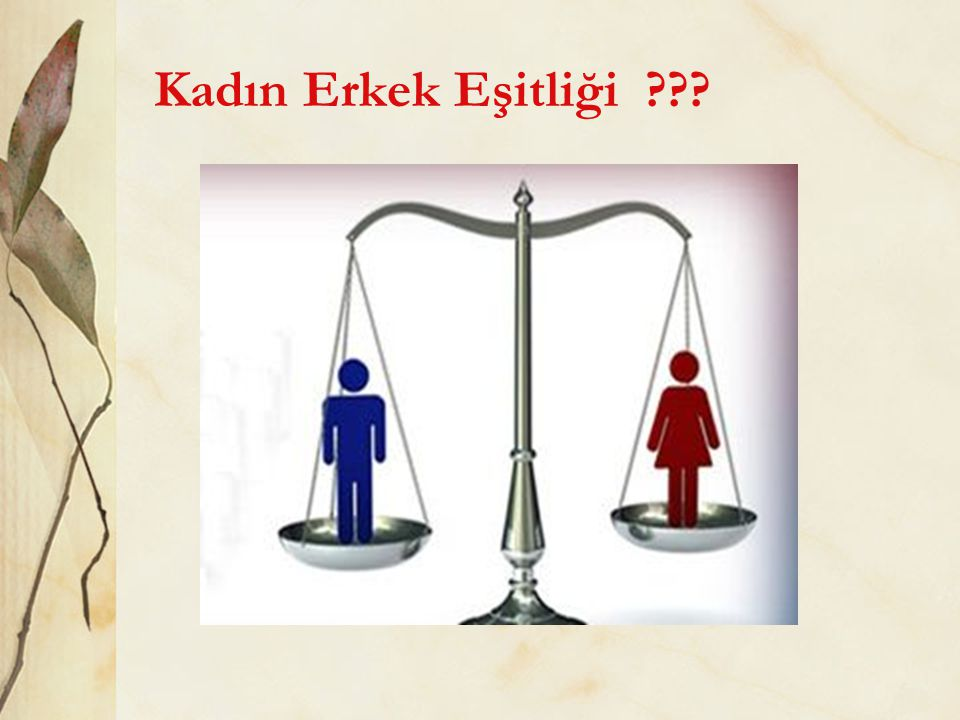 Kadın Erkek Eşitliği