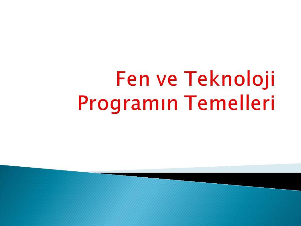 Fen ve Teknoloji Programın Temelleri