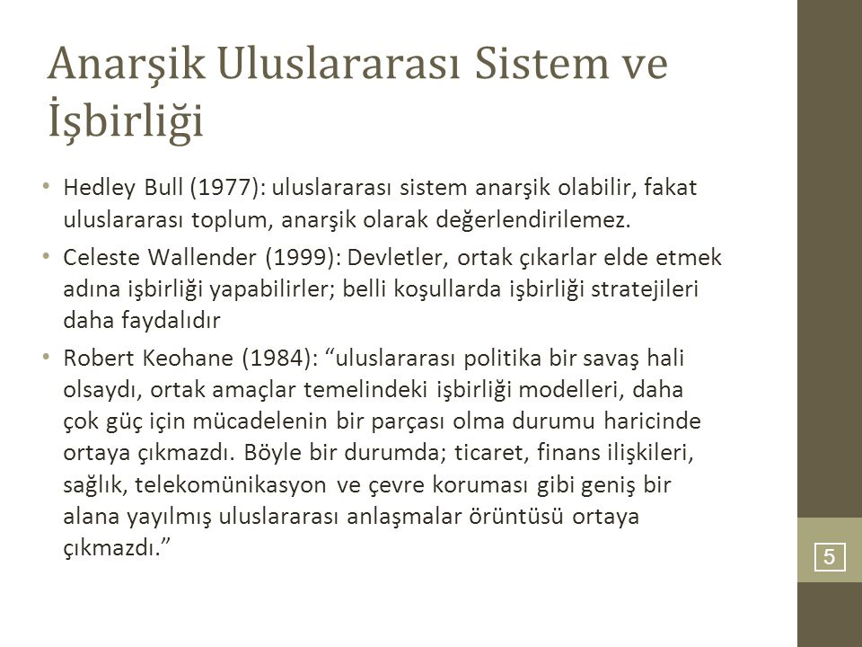 Anarşik Uluslararası Sistem ve İşbirliği