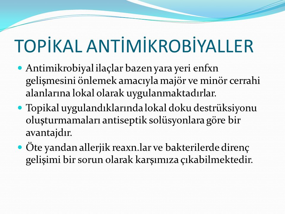TOPİKAL ANTİMİKROBİYALLER