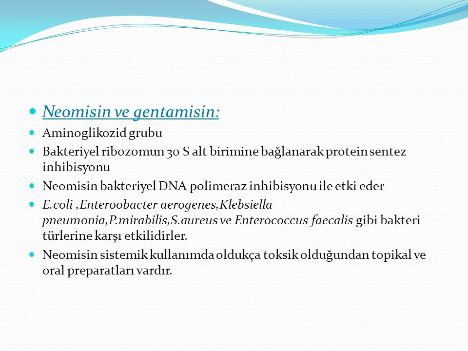 Neomisin ve gentamisin: