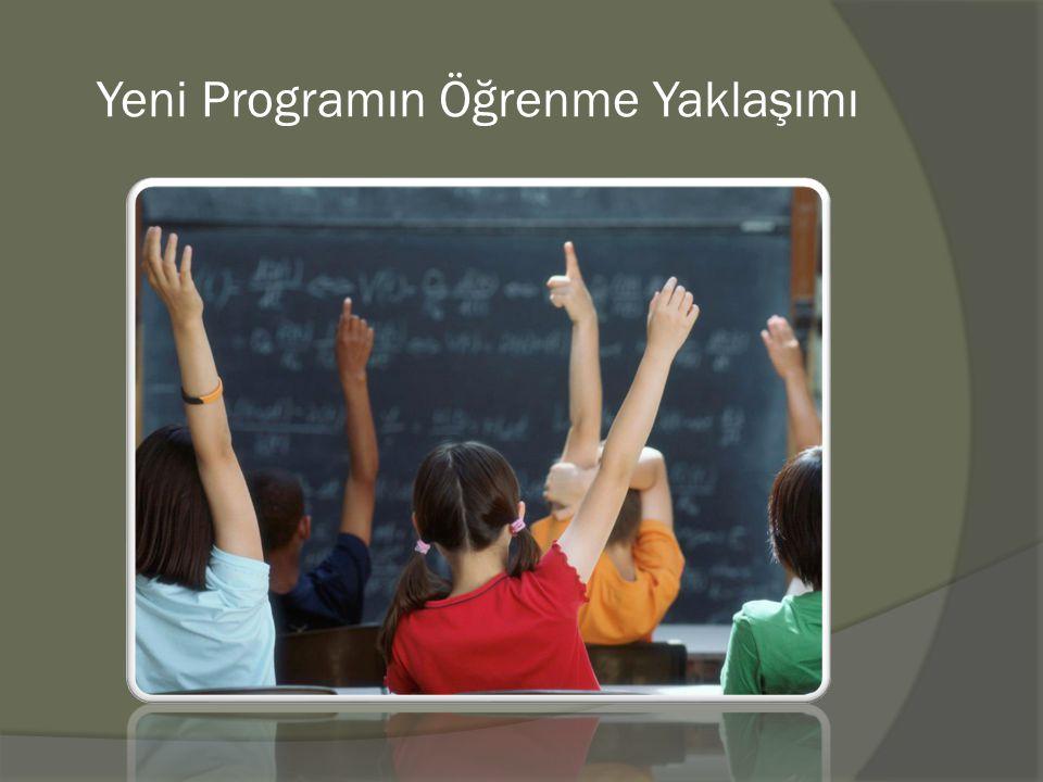 Yeni Programın Öğrenme Yaklaşımı