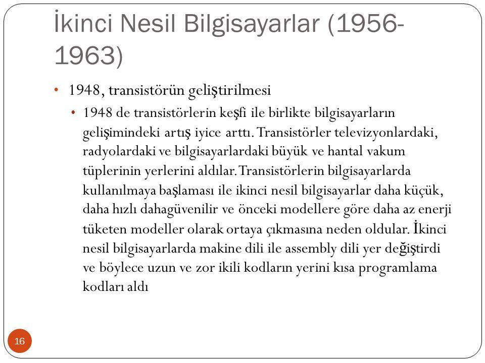 İkinci Nesil Bilgisayarlar (1956-1963)