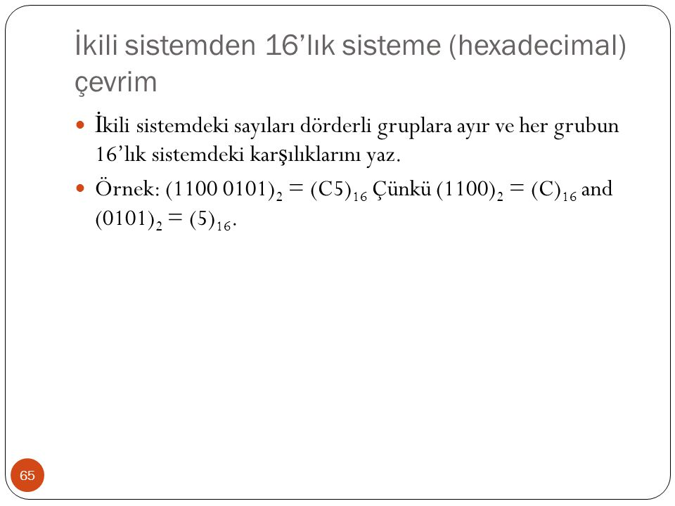 İkili sistemden 16'lık sisteme (hexadecimal) çevrim