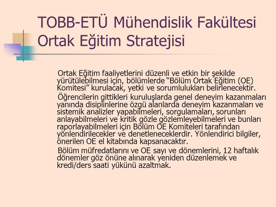 TOBB-ETÜ Mühendislik Fakültesi Ortak Eğitim Stratejisi
