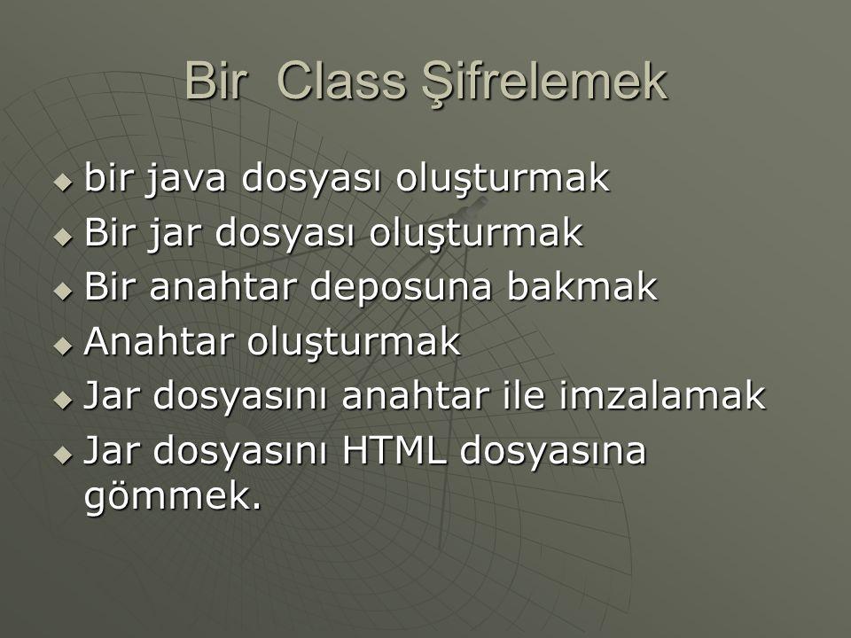 Bir Class Şifrelemek bir java dosyası oluşturmak