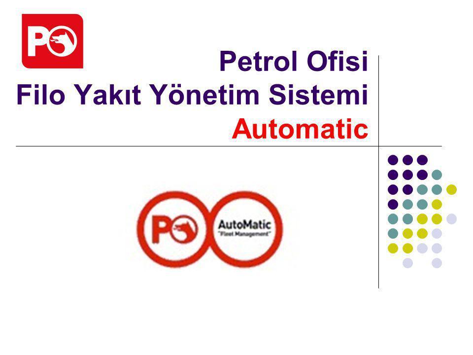 Petrol Ofisi Filo Yakıt Yönetim Sistemi Automatic