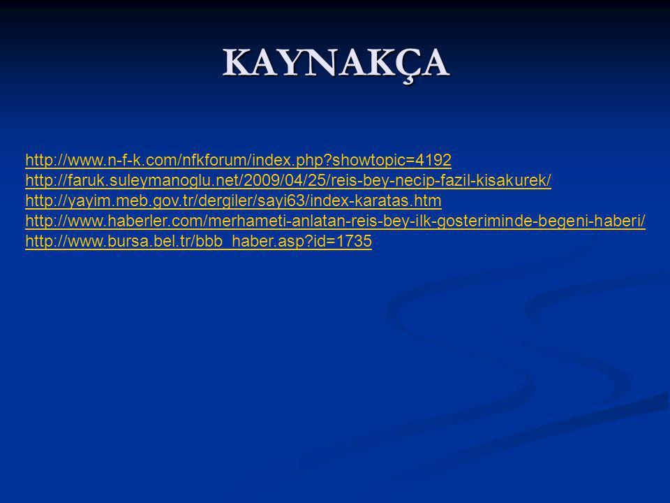 KAYNAKÇA http://www.n-f-k.com/nfkforum/index.php showtopic=4192