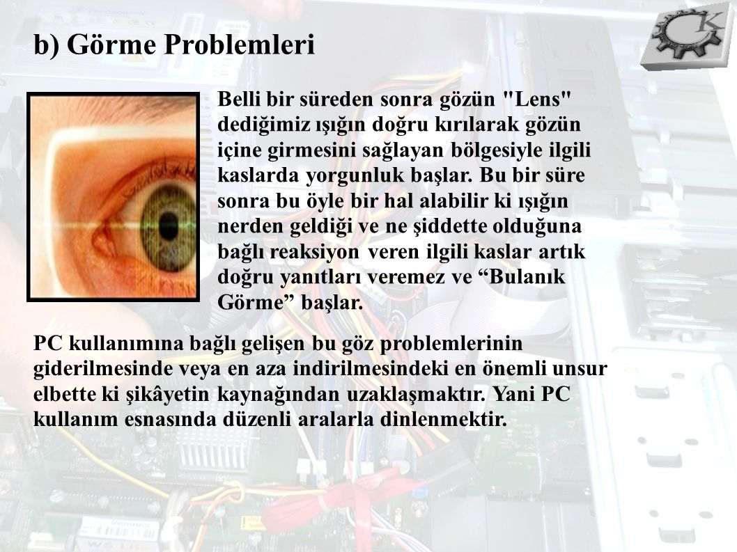 b) Görme Problemleri