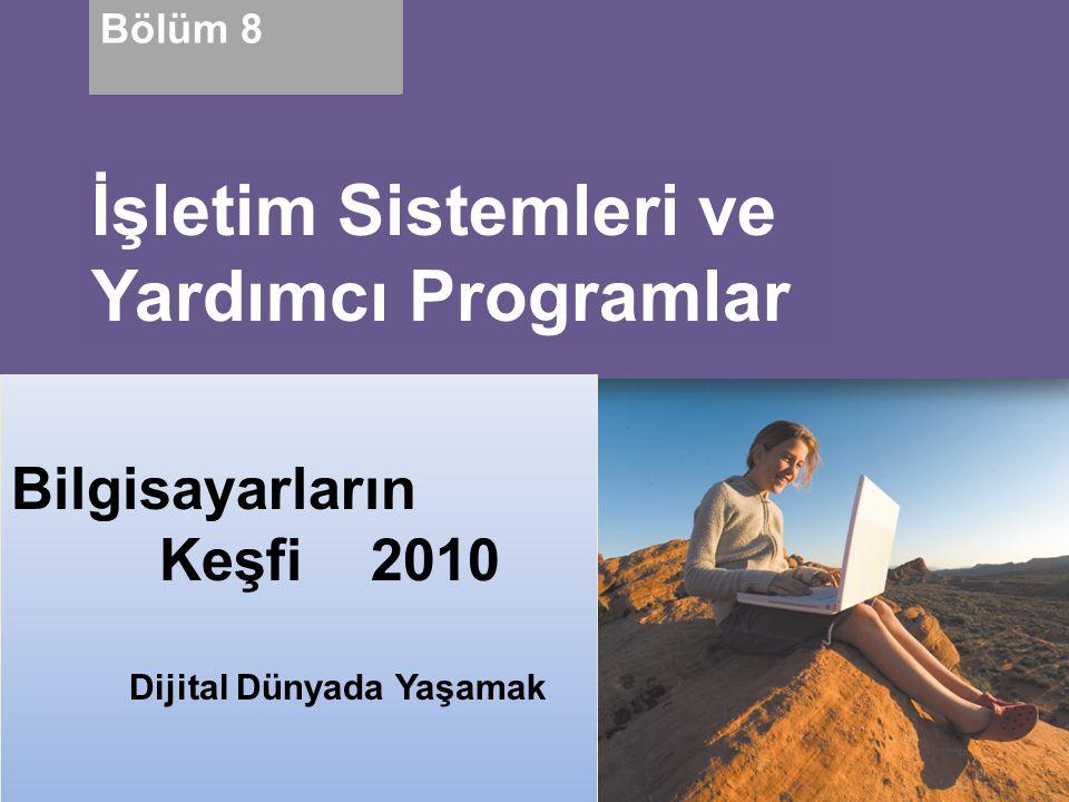 İşletim Sistemleri ve Yardımcı Programlar