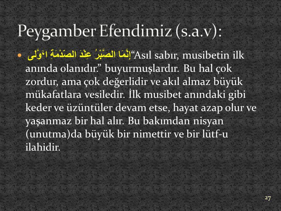 Peygamber Efendimiz (s.a.v):