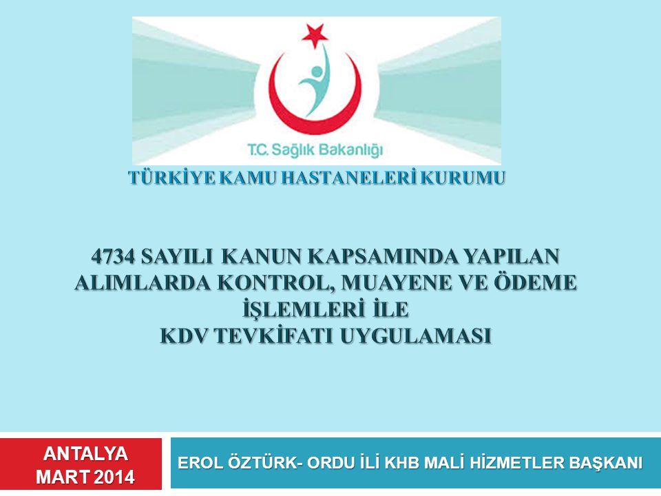 EROL ÖZTÜRK- ORDU İLİ KHB MALİ HİZMETLER BAŞKANI
