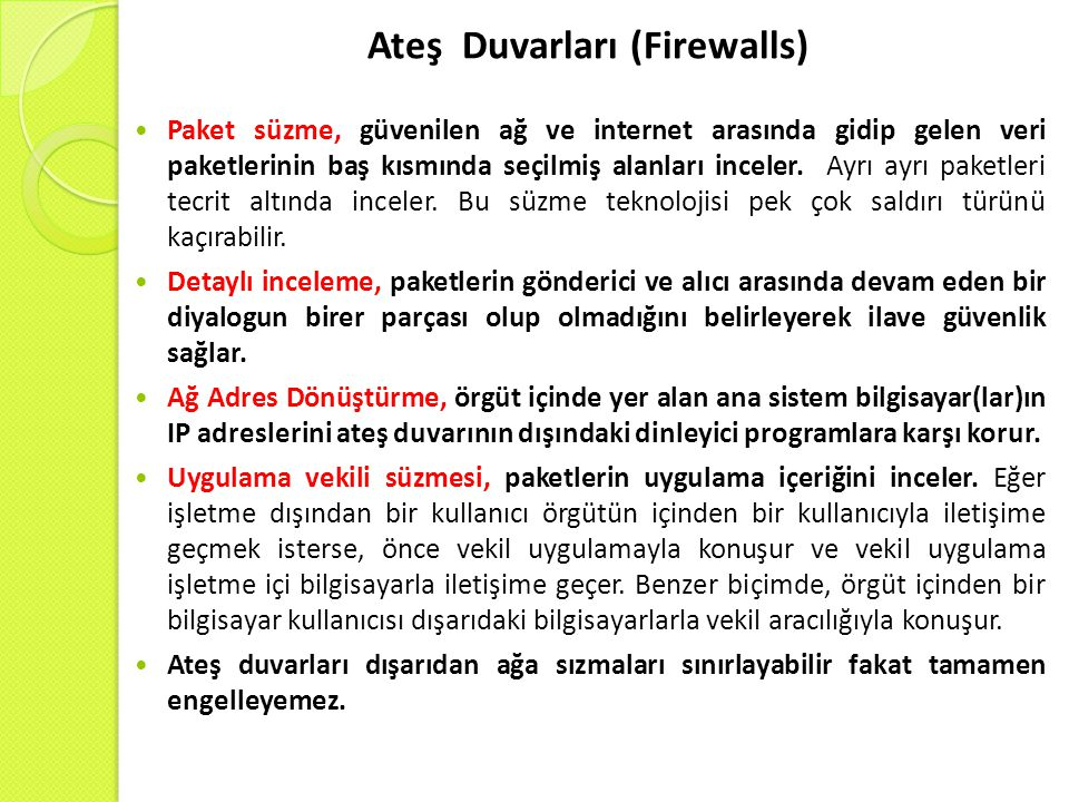 Ateş Duvarları (Firewalls)