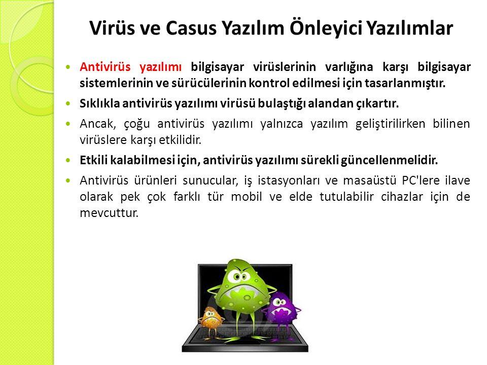 Virüs ve Casus Yazılım Önleyici Yazılımlar