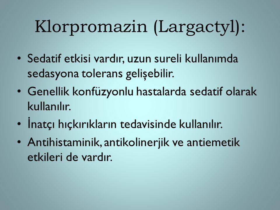 Klorpromazin (Largactyl):