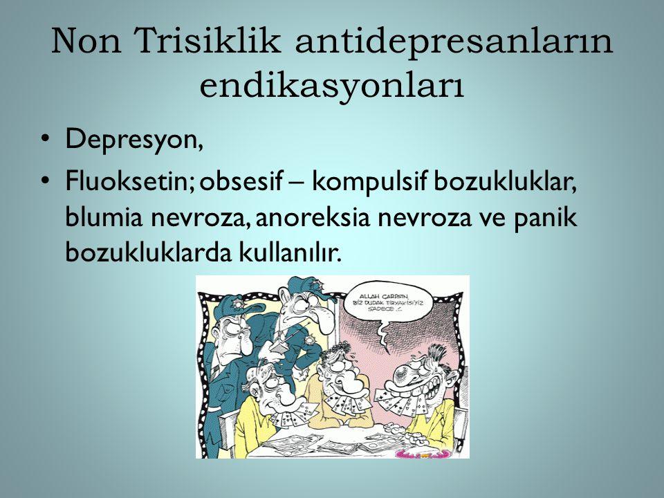Non Trisiklik antidepresanların endikasyonları