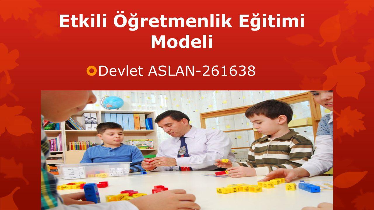 Etkili Öğretmenlik Eğitimi Modeli