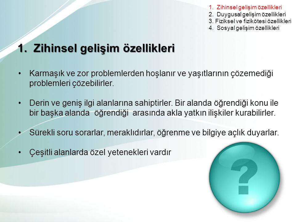 1. Zihinsel gelişim özellikleri