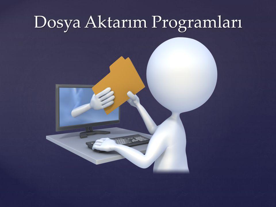 Dosya Aktarım Programları