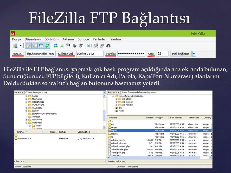 FileZilla FTP Bağlantısı