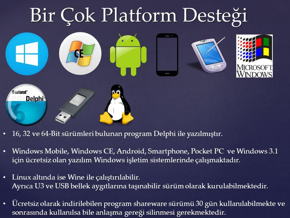 Bir Çok Platform Desteği