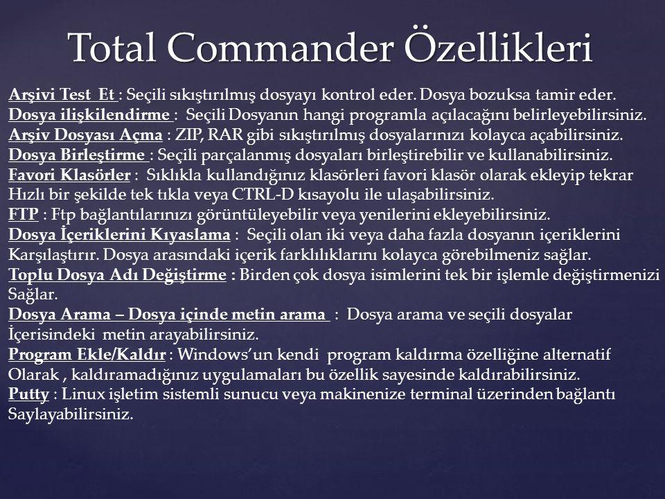 Total Commander Özellikleri