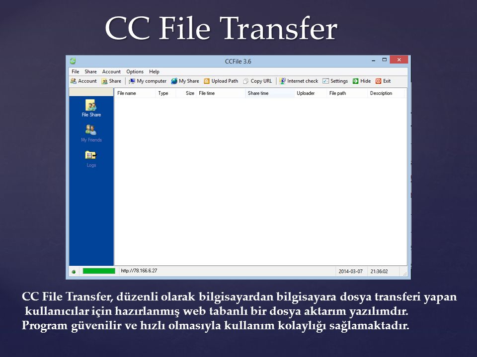 CC File Transfer CC File Transfer, düzenli olarak bilgisayardan bilgisayara dosya transferi yapan.