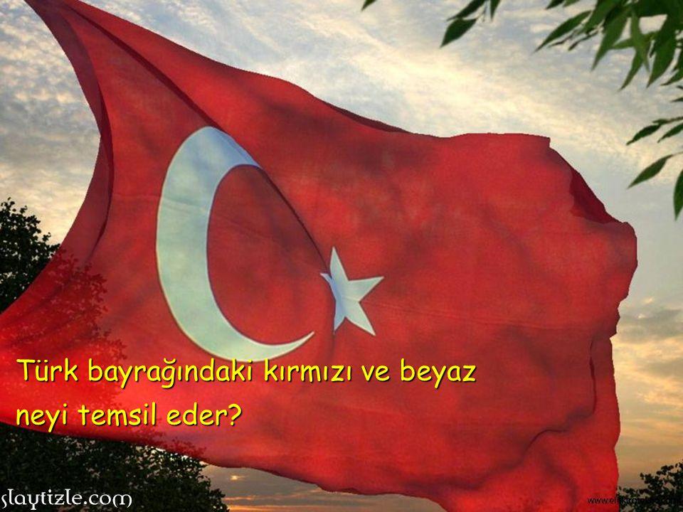 Türk bayrağındaki kırmızı ve beyaz