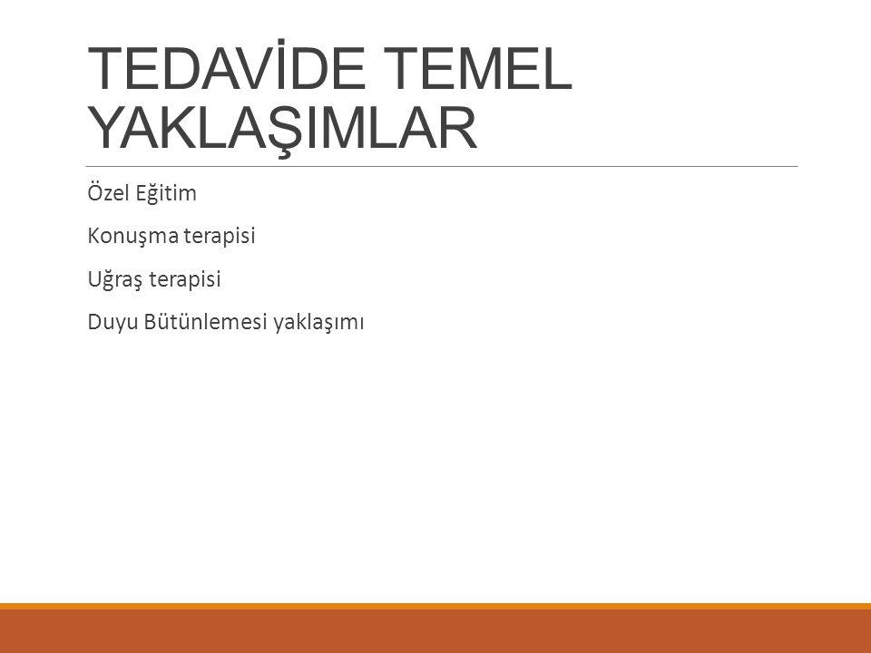 TEDAVİDE TEMEL YAKLAŞIMLAR