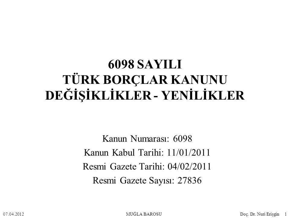 6098 SAYILI TÜRK BORÇLAR KANUNU DEĞİŞİKLİKLER - YENİLİKLER